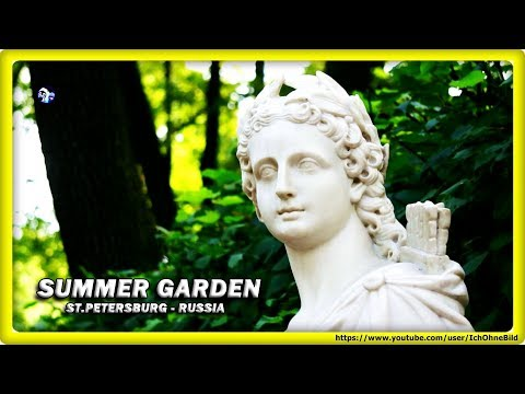 🔴 SUMMER GARDEN - sculptures & fountains • ST.PETERSBURG   RUSSIA • TRAVEL