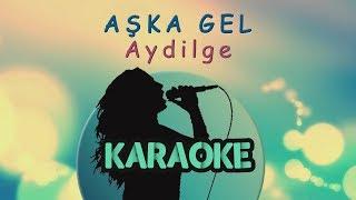 Aydilge - Aşka Gel (Karaoke Video)