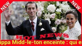 Pippa Middleton enceinte : qui est son mari James Matthews?