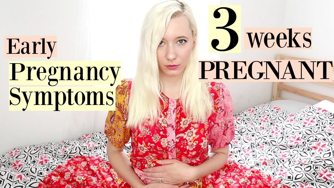 Early PREGNANCY SYMPTOMS Before MISSED PERIOD | 3 Weeks PREGNANT