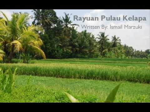 Rayuan Pulau Kelapa - Ismail Marzuki