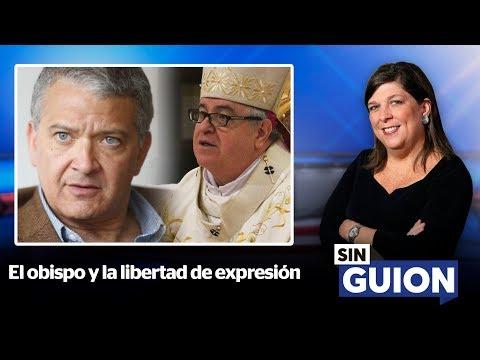 El obispo y la libertad de expresión - SIN GUION con Rosa María Palacios