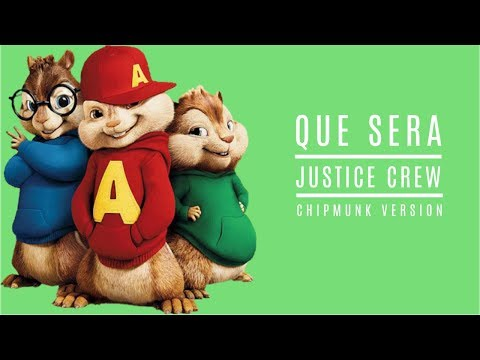Justice Crew - Que Sera - Chipmunk Version