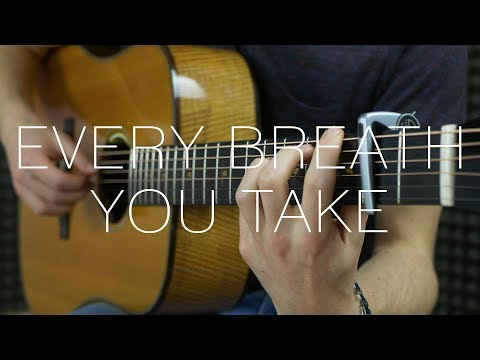 The Police - Every Breath You Take - Fingerstyle Guitar Cover