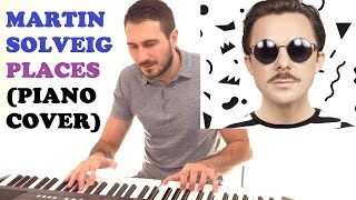 Martin Solveig - Places (Piano Cover + FREE PIANO SHEET)