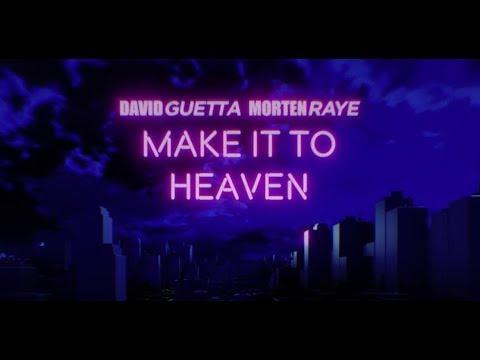 Make It To Heaven (& MORTEN with Raye) (Lyric video)