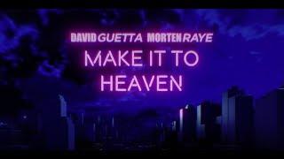 Download David Guetta & MORTEN - Make It To Heaven (with Raye) (Lyric video)