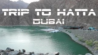 Discovering Hatta | Dubai Travel Vlog | 2018