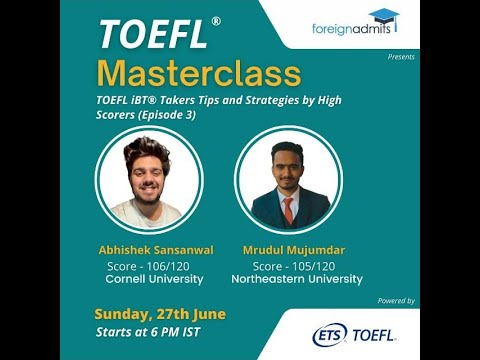 TOEFL iBT® - Test Takers Tips and Strategies by High Scorers Episode - 3