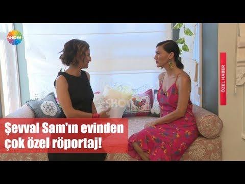Şevval Sam'ın evinden çok özel röportaj!