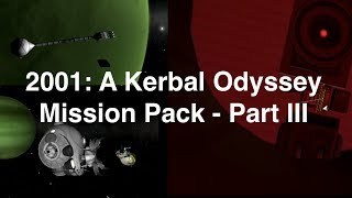 2001: A Kerbal Odyssey -  Mystery At Jool Missions