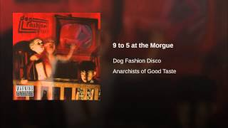 9 to 5 at the Morgue Thumbnail