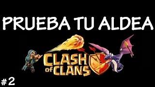 PRUEBA TU ALDEA #2 - Anikilo - Juegos iOS - A por todas con Clash of Clans - Español