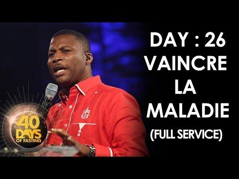Pasteur Grégory Toussaint | 40 DAY FAST - 26ème Jour | Vaincre la Maladie | Tabernacle de Gloire