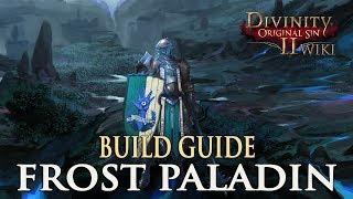 Divinity Original Sin 2 Builds - Frost Paladin (Warrior)