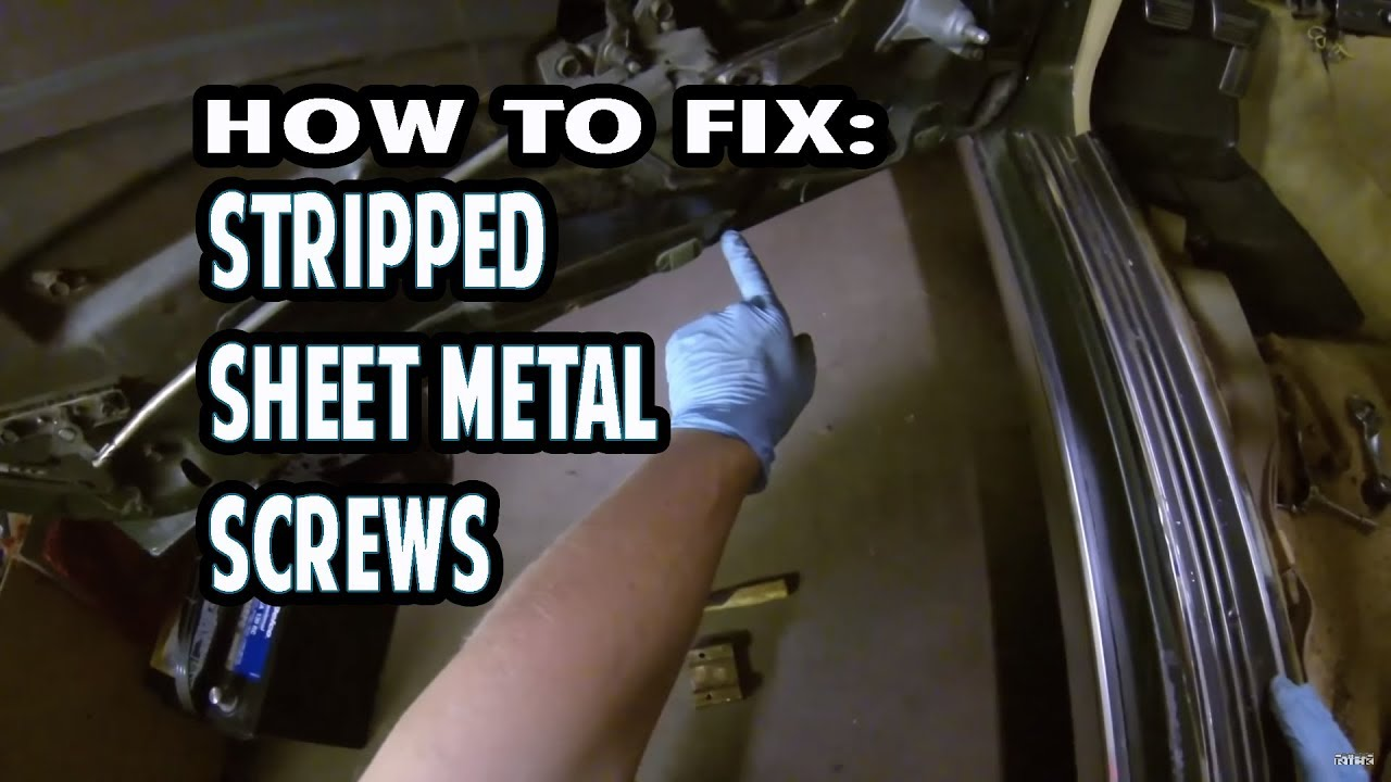 Sheet Metal Screw Hole Repair The Easy Way Door Panel