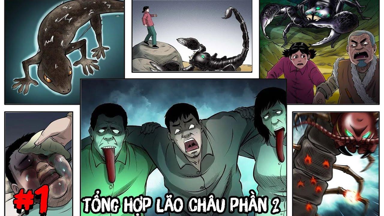 Tổng Hợp Hành Trình Lão Châu Phần 2 FULL - Part 1