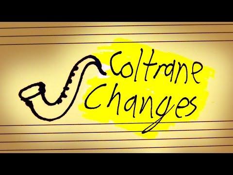 Changes Like Coltrane