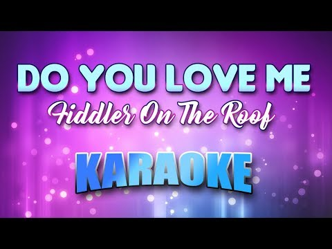 Fiddler On The Roof - Do You Love Me (Karaoke & Lyrics)