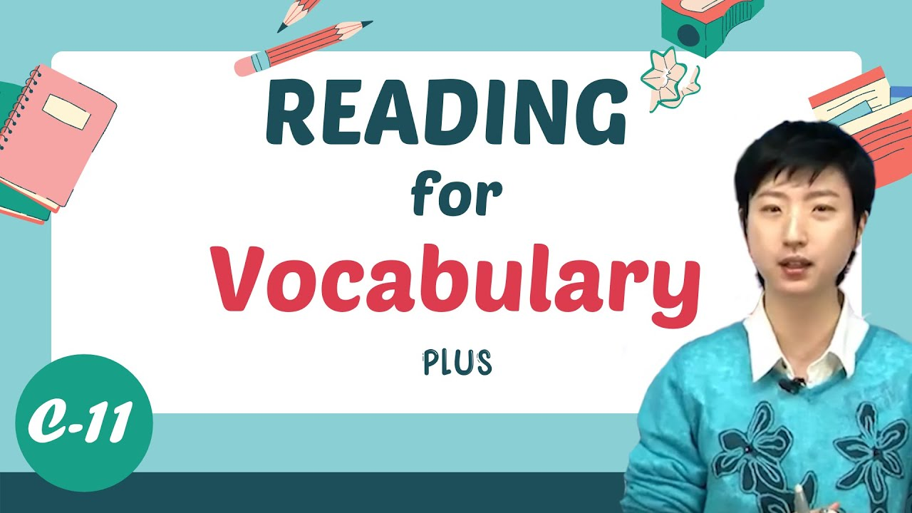 Learn English | Reading for Vocabulary PLUS | Level C | Lesson 11 (읽기를 통한 영어 단어 어휘 학습)