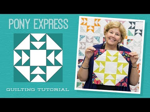 Make a Pony Express Quilt with Jenny!
