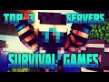 TOP 3 MEJORES SERVIDORES HUNGER GAMES - SURVIVAL GAMES ¡¡SIN LAG!! | 1.7 - 1.8 | NO PREMIUM