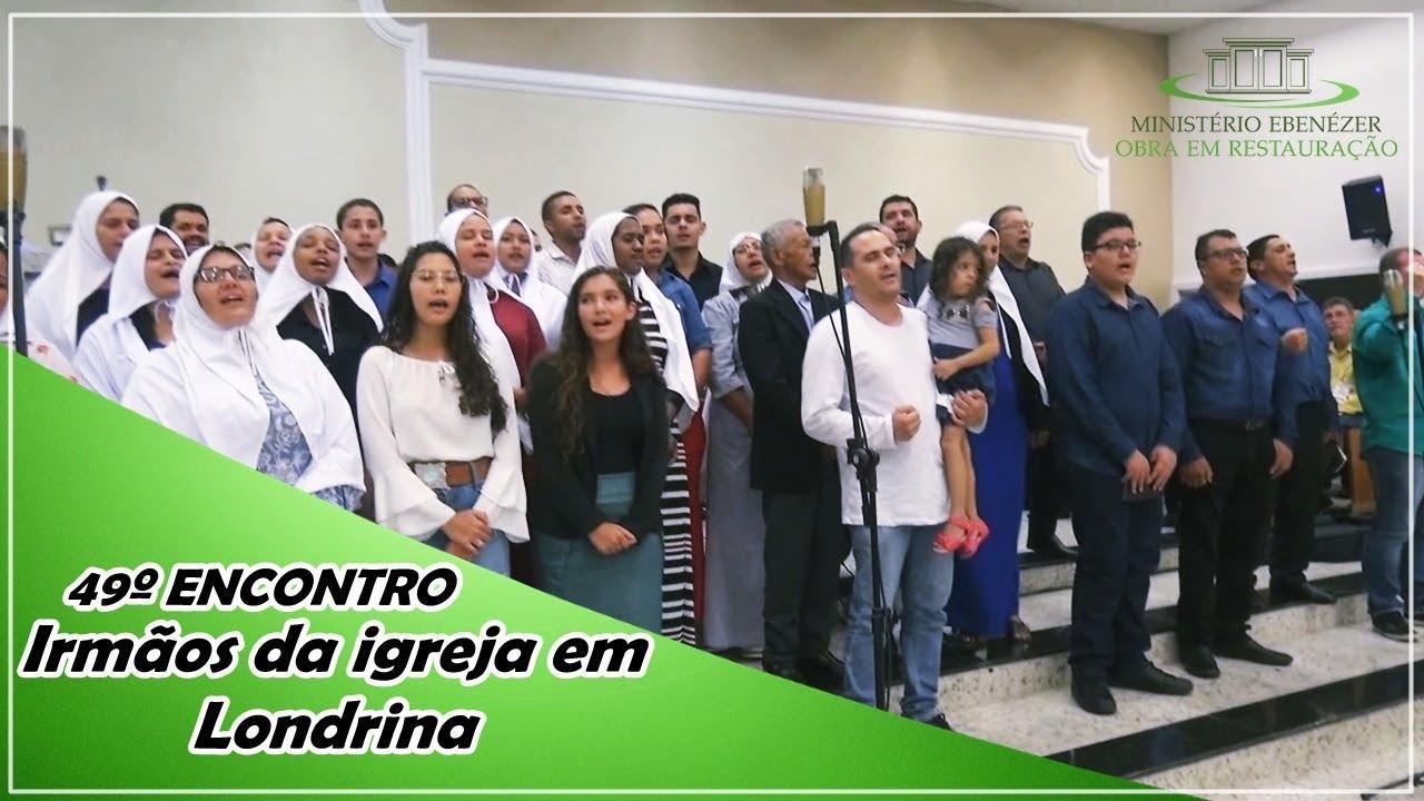49� Encontro 2019 Irm�os da igreja em Londrina/PR - Culto de s�bado dia 02.03