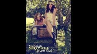 Sherry & Sheyla - Amarte Duele