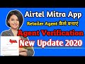 How To Add Agent In Airtel Mitra App | retailer verification | airtel mitra new update#mitra