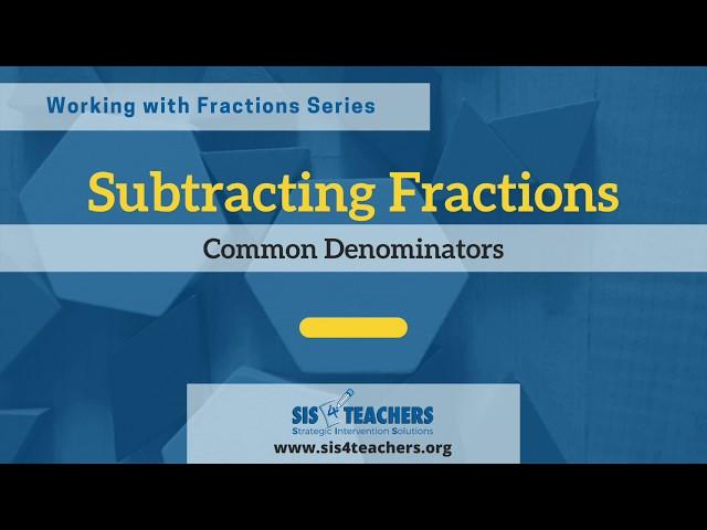 Subtracting Fractions with Common Denominators
