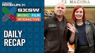 SXSW 2015 - Daily Recap: Day Two - Film Festival Video HD