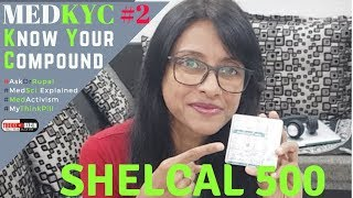 SHELCAL 500  - Dr Rupal Reviews ( Calcium Carbonate & Vitamin D3 ) Calcium Supplement #MedKYC Ep2