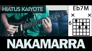 Hiatus Kaiyote - Nakamarra / chords  guitar cover / Nai Palm