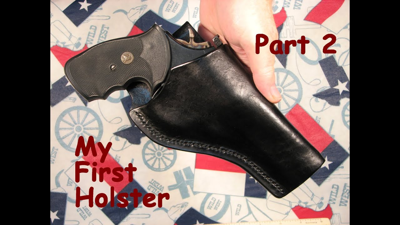My First Holster - Part 2