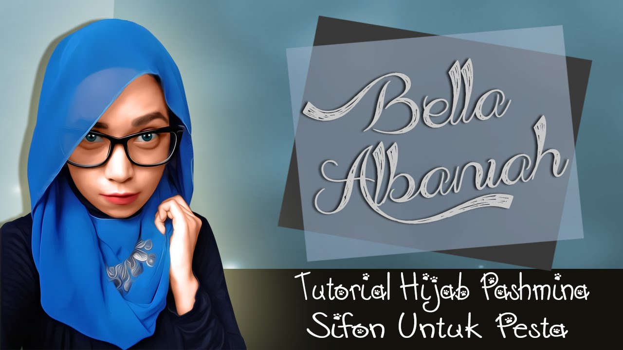 Tutorial Hijab Pashmina Sifon Pesta 2016 YouTube