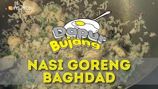 #DapurBujang Ramadan 2015: Nasi Goreng Baghdad.