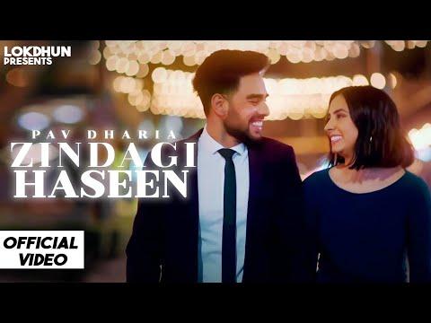 Zindagi Haseen - Pav Dharia ( Official Video ) | Vicky Sandhu | Latest Punjabi Songs 2020 | Lokdhun