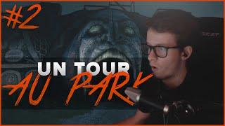 Un tour au PARK #2