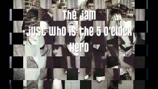The Jam - Who is the 5 O