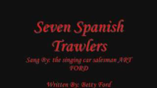 Seven Spanish Trawlers - Art Ford