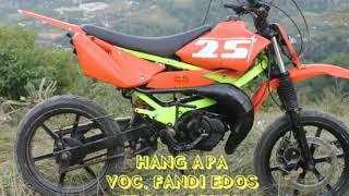 Lagu Manggarai_Fandi Edos - HANG APA