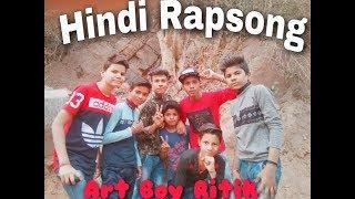Hindi Rap song  Art Boy Ritik Rapper