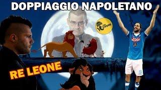 Il Re leone - Doppiaggio Napoletano