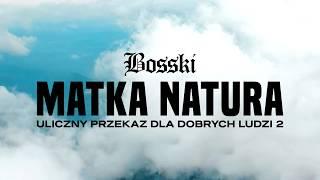 BOSSKI - Matka Natura - upddl2