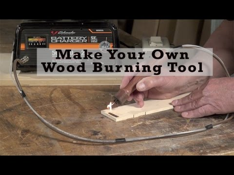 Make Your Own Wood Burning Tool