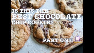 The BEST Chocolate Chip Cookie!