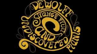 DeWolff - Strange Fruits and Undiscovered Plants [Full Album]
