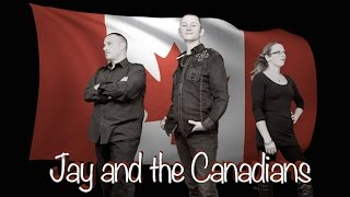 Introducing ... Jay and the Canadians