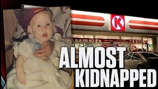 THE TIME I WAS ALMOST KIDNAPPED!