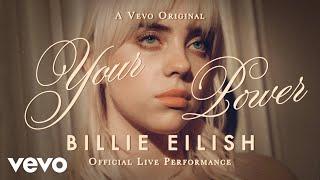 Billie Eilish - Your Power (Official Live Performance) | Vevo